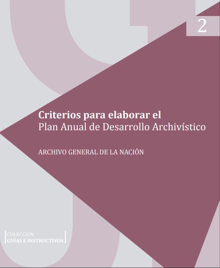 Criterios para elaborar el Plan Anual de Desarrollo Archivístico